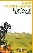 Cover-Bild zu Eine Nacht, Markowitz von Gundar-Goshen, Ayelet