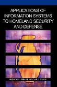 Cover-Bild zu Applications of Information Systems to Homeland Security and Defense von Abbass, Hussein A. (Hrsg.)