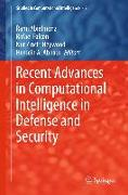 Cover-Bild zu Recent Advances in Computational Intelligence in Defense and Security (eBook) von Abielmona, Rami (Hrsg.)