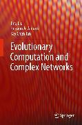 Cover-Bild zu Evolutionary Computation and Complex Networks (eBook) von Tan, Kay Chen