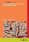 Cover-Bild zu Pollmann, Karla (Hauptschriftleiter): Double Standards in the Ancient and Medieval World (eBook)