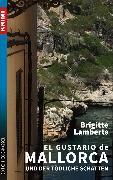 Cover-Bild zu Lamberts, Brigitte: El Gustario de Mallorca und der tödliche Schatten (eBook)