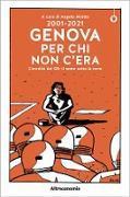 Cover-Bild zu 2001-2021 Genova per chi non c'era (eBook) von Miotto, Angelo