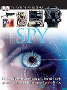 Cover-Bild zu DK Eyewitness Books: Spy von Platt, Richard
