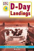 Cover-Bild zu DK Readers L4: D-Day Landings: The Story of the Allied Invasion von Platt, Richard