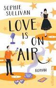 Cover-Bild zu Love is on Air von Sullivan, Sophie