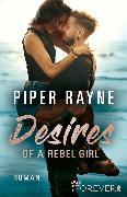 Cover-Bild zu Desires of a Rebel Girl (eBook) von Rayne, Piper