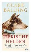 Cover-Bild zu Tierische Helden von Balding, Clare