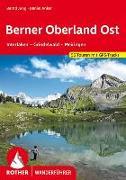 Berner Oberland Ost von Jung, Bernd