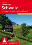 Jakobswege Schweiz von Florl, Renate
