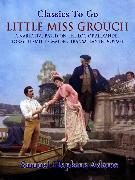 Cover-Bild zu Little Miss Grouch - A Narrative Based on the Log of Alexander Forsyth Smith's Maiden Transatlantic Voyage (eBook) von Adams, Samuel Hopkins