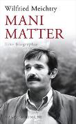 Mani Matter von Meichtry, Wilfried
