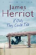 Cover-Bild zu If Only They Could Talk von Herriot, James