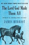 Cover-Bild zu The Lord God Made Them All (eBook) von Herriot, James