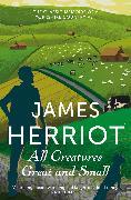 Cover-Bild zu All Creatures Great and Small von Herriot, James
