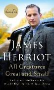 Cover-Bild zu All Creatures Great and Small: The Warm and Joyful Memoirs of the World's Most Beloved Animal Doctor von Herriot, James