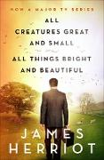 Cover-Bild zu All Creatures Great and Small & All Things Bright and Beautiful (eBook) von Herriot, James