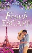 Cover-Bild zu Gianna, Robin: French Escape: From Daredevil to Devoted Daddy / One Week with the French Tycoon / It Happened in Paris... (A Valentine to Remember, Book 2) (Mills & Boon M&B) (eBook)