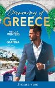 Cover-Bild zu Gianna, Robin: Dreaming Of... Greece: The Millionaire's True Worth / A Wedding for the Greek Tycoon / Her Greek Doctor's Proposal (Mills & Boon M&B) (eBook)