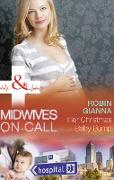 Cover-Bild zu Gianna, Robin: Her Christmas Baby Bump (Mills & Boon Medical) (Midwives On-Call at Christmas, Book 2) (eBook)