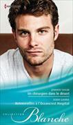 Cover-Bild zu Taylor, Jennifer: Un chirurgien dans le désert / Retrouvailles à l'Oceancrest Hospital