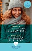 Cover-Bild zu Gianna, Robin: Christmas Kiss With Her Ex-Army Doc / Second Chance With The Surgeon: A Christmas Kiss with Her Ex-Army Doc / Second Chance with the Surgeon (Mills & Boon Medical) (eBook)