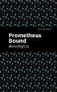 Cover-Bild zu Prometheus Bound (eBook) von Aeschylus
