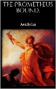 Cover-Bild zu The Prometheus Bound (eBook) von Aeschylus, Aeschylus