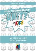 Cover-Bild zu Schumann, Hans-Georg: Spiele programmieren mit Unity