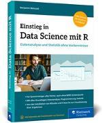 Cover-Bild zu Matuzak, Benjamin: Einstieg in Data Science mit R