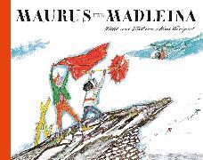 Maurus und Madleina von Carigiet, Alois (Illustr.)