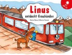 Linus entdeckt Graubünden von Muscas, Désirée (Text von)