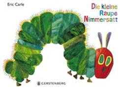 Die kleine Raupe Nimmersatt von Carle, Eric