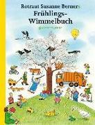 Frühlings-Wimmelbuch von Berner, Rotraut Susanne