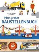 Mein großes Baustellenbuch von Baumann, Anne-Sophie