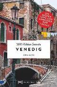 500 Hidden Secrets Venedig von Sardi, Anna
