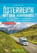 Österreich mit dem Wohnmobil von Berning, Torsten