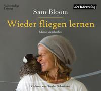 Wieder fliegen lernen von Bloom, Samantha