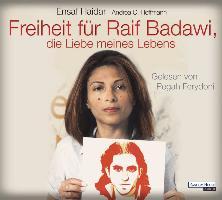 Freiheit für Raif Badawi, die Liebe meines Lebens von Haidar, Ensaf