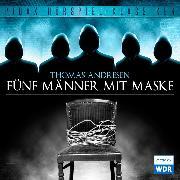 Fünf Männer mit Maske (Audio Download) von Andresen, Thomas