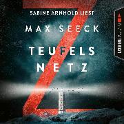 Teufelsnetz - Jessica-Niemi-Reihe, Teil 2 (Ungekürzt) (Audio Download) von Seeck, Max