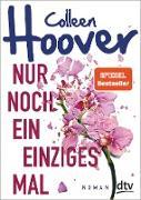 Cover-Bild zu Nur noch ein einziges Mal (eBook) von Hoover, Colleen