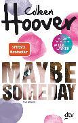 Cover-Bild zu Maybe Someday (eBook) von Hoover, Colleen