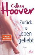 Cover-Bild zu Zurück ins Leben geliebt von Hoover, Colleen