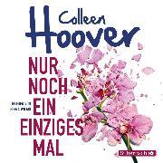 Cover-Bild zu Nur noch ein einziges Mal (Audio Download) von Hoover, Colleen