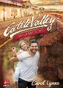 Cover-Bild zu Lynne, Carol: Cattle Valley: Eine letzte Blume (eBook)