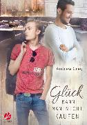 Cover-Bild zu Grey, Andrew: Glück kann man nicht kaufen (eBook)