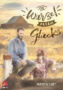 Cover-Bild zu Grey, Andrew: Die Wurzel allen Glücks (eBook)