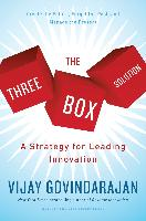 Cover-Bild zu The Three-Box Solution (eBook) von Govindarajan, Vijay