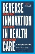 Cover-Bild zu Reverse Innovation in Health Care (eBook) von Govindarajan, Vijay